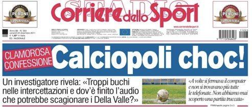 """Calciopoli, nuove rivelazioni di un ex investigatore: """"alcune cose prima c'erano e sono sparite, altre non c'erano e sono comparse"""""""